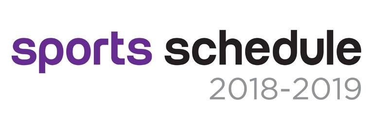 Sports Schedule 2018-2019