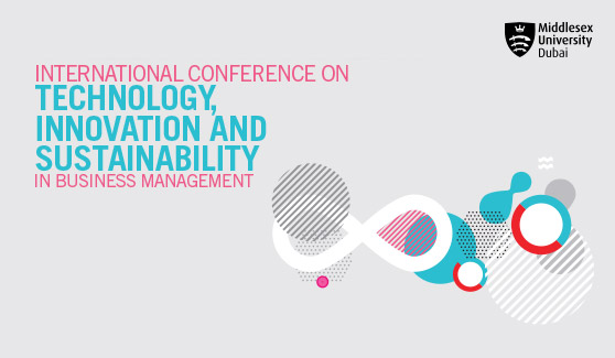 International Conference on Technology, Innovation and Sustainability in Business Management