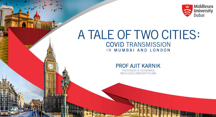 A Tale of Two Cities: COVID Transmission in Mumbai and London